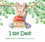 I Spy Dad Large by Janeen Brian