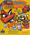 Mark Carthew Munch, Crunch, Zoom, Roar! low res